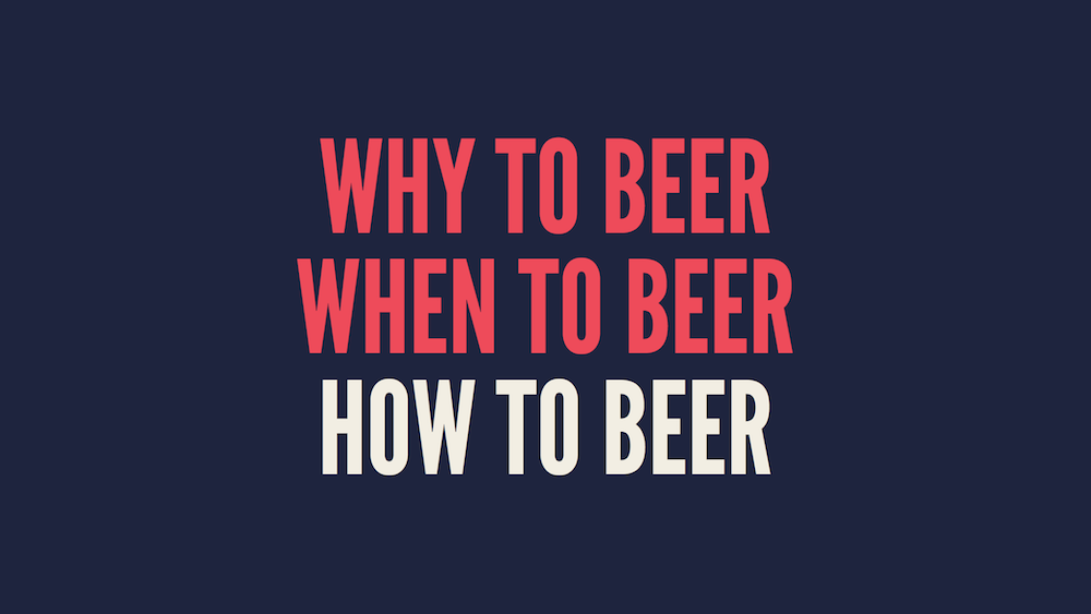 How to beer
